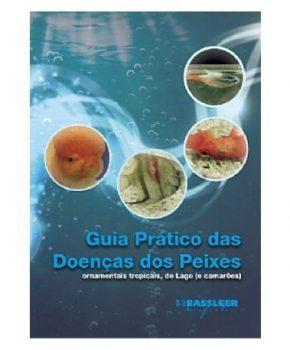 Guia Prático das Doenças dos Peixes e Camarões